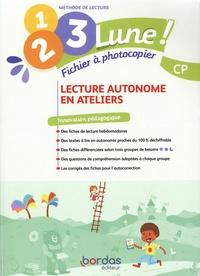 Jean-Claude Séguy et Bénédicte Gastellu - Méthode de lecture CP 1, 2, 3, Lune ! - Lecture autonome en ateliers.