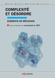Jean-Claude-Serge Levy - Complexité et désordre - Eléments de réflexions.