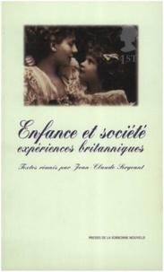 Jean-Claude Sergeant - ENFANCE ET SOCIETE - Expériences britanniques.