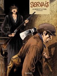 Jean-Claude Servais - La hache et le fusil - Edition intégrale.