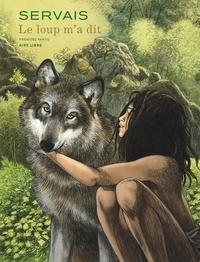 Jean-Claude Servais - Le loup m'a dit Tome 1 : .