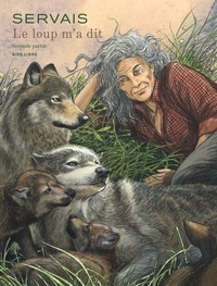 Jean-Claude Servais - Le loup m'a dit Tome 2 : .