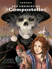 Jean-Claude Servais et  Raives - Les chemins de Compostelle Tome 2 : L'ankou, le diable et la novice.