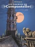 Jean-Claude Servais - Les chemins de Compostelle Tome 3 : Notre-Dame.
