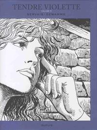 Jean-Claude Servais et Gérard Dewamme - Tendre Violette Intégrale Tome 2 : avec un ex-libris.