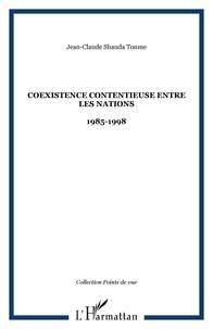 Jean-Claude Shanda Tonme - Coexistence contentieuse entre les nations 1985-1998.