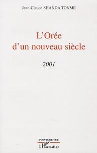 Jean-Claude Shanda Tonme - L'Orée d'un nouveau siècle - 2001.