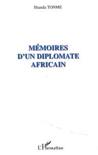 Jean-Claude Shanda Tonme - Mémoires d'un diplomate africain.