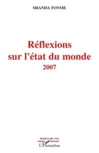 Jean-Claude Shanda Tonme - Réflexions sur l'état du monde - 2007.