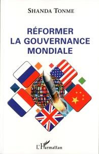 Jean-Claude Shanda Tonme - Réformer la gouvernance mondiale.