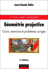 Ucareoutplacement.be Géométrie projective. Cours, exercices et problèmes corrigés, 2ème édition Image