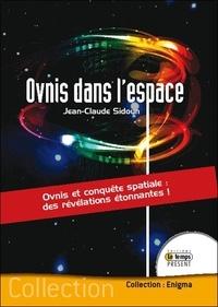 Jean-Claude Sidoun - Ovnis dans l'espace.