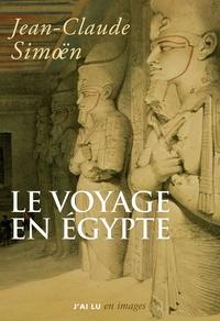 Jean-Claude Simoën - Le voyage en Egypte.