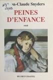 Jean-Claude Snyders - Peines d'enfance - Récit.