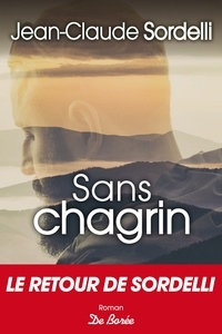 Jean-Claude Sordelli - Sans chagrin.