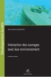 Jean-Claude Souche et Marie Salgues - Interaction des ouvrages avec leur environnement - Le milieu maritime.