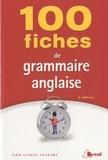 Jean-Claude Souesme - 100 fiches de grammaire anglaise.