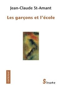Jean-Claude St-Amant - Les garçons et l'école.