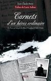 Jean-Claude Stern - Carnets d'un héros ordinaire - De Paris au maquis du Mont Mouchet (1940-1944).