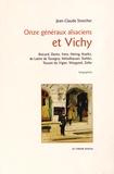 Jean-Claude Streicher - Onze généraux alsaciens et Vichy - Brécard, Dentz, Frère, Koeltz, de Lattre de Tassigny, Mittelhauser, Stehlin, Touzet du Vigier, Weygand, Zeller.