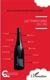 Jean-Claude Taddei - Les territoires du vin.