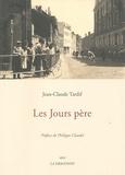 Jean-Claude Tardif - Les Jours père.