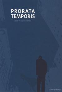 Jean-Claude Tardif - Prorata temporis - Une nouvelle vie commence.