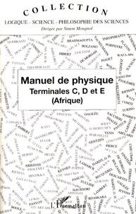 Jean-Claude Tchasse - Manuel de physique - Terminales C, D et E (Afrique).