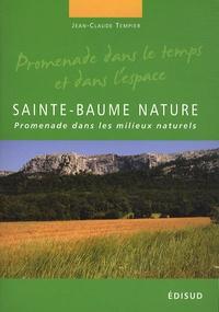 Jean-Claude Tempier - Sainte-Baume nature - Promenade dans les milieux naturels.