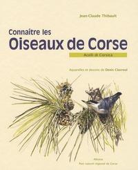 Jean-Claude Thibault - Connaître les oiseaux de Corse.