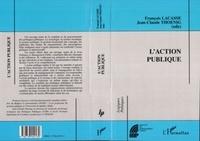 """Jean-Claude Thoenig et François Lacasse - L'action publique - Morceaux choisis de la """"Revue politiques et management public"""", PMP."""