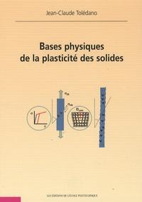 Bases physiques de la plasticité des solides.pdf