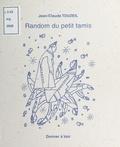 Jean-Claude Touzeil - Random du petit tamis.