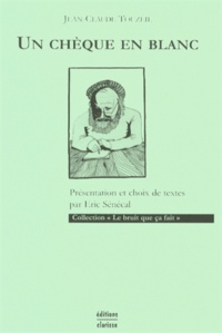 Jean-Claude Touzeil - Un chèque en blanc.