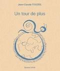 Jean-Claude Touzeil - Un tour de plus.