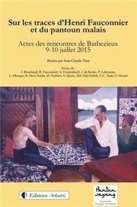 Jean-Claude Trutt - Sur les traces d'Henri Fauconnier et du pantoun malais.