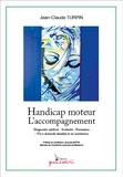 Jean-Claude Turpin - Handicap moteur - L'accompagnement.