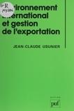 Jean-Claude Usunier - Environnement international et gestion de l'exportation.