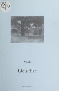 Jean-Claude Valin et Abdallah Benanteur - Lieu-dire.