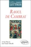 """Jean-Claude Vallecalle et  Collectif - """"Raoul de Cambrai""""."""