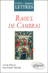 "Jean-Claude Vallecalle - ""Raoul de Cambrai""."