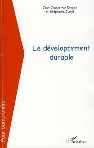 Jean-Claude Van Duysen et Stéphanie Jumel - Le développement durable.