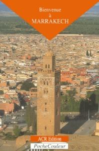 Jean-Claude Van Hulle - Bienvenue à Marrakech.