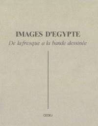 Jean-Claude Vatin - Images d'Égypte - De la fresque à la bande dessinée.
