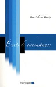 Jean-Claude Venezia - Ecrits de circonstance.