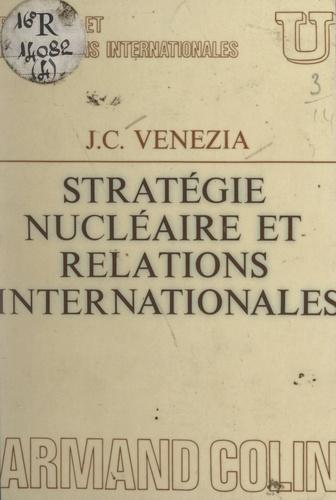Stratégie nucléaire et relations internationales