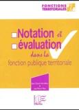Jean-Claude Vercellino et Jean-Pierre Marc - Notation et évaluation dans la fonction publique territoriale.