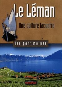 Jean-Claude Vernex - Le Léman - Une culture lacustre.