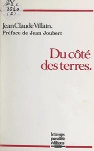 Jean-Claude Villain et Jean Joubert - Du côté des terres.