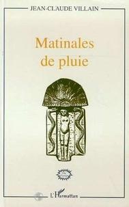 Jean-Claude Villain - Matinales de pluie.
